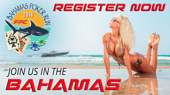 Register Today for FPC's 25th Annual Bahamas Poker Run!